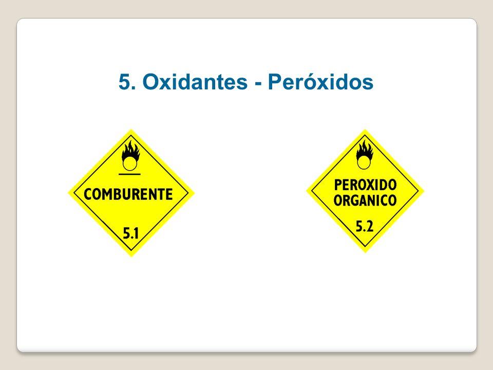 Clase 5- Sustancias comburentes, peróxidos orgánicos División 5.1 Sustancias comburentes División 5.2 Peróxidos orgánicos. NCh 2190 NCh 2120/5