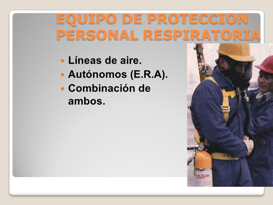 EQUIPO DE PROTECCION PERSONAL RESPIRATORIA TIEMPO DE SERVICIO –Capacidad finita para remover los contaminantes; cuando este límite se ha alcanzado, el