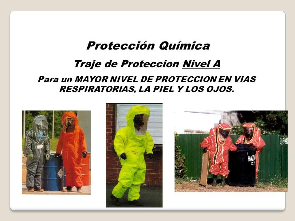 Protección Termal o Calórica Traje de Entrada Poca proteccion química y mecánica, pero permite alta protección termal. Puede entrar en contacto con el