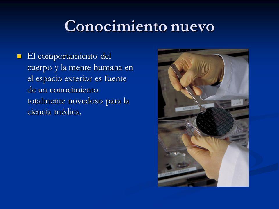 Conocimiento nuevo El comportamiento del cuerpo y la mente humana en el espacio exterior es fuente de un conocimiento totalmente novedoso para la cien