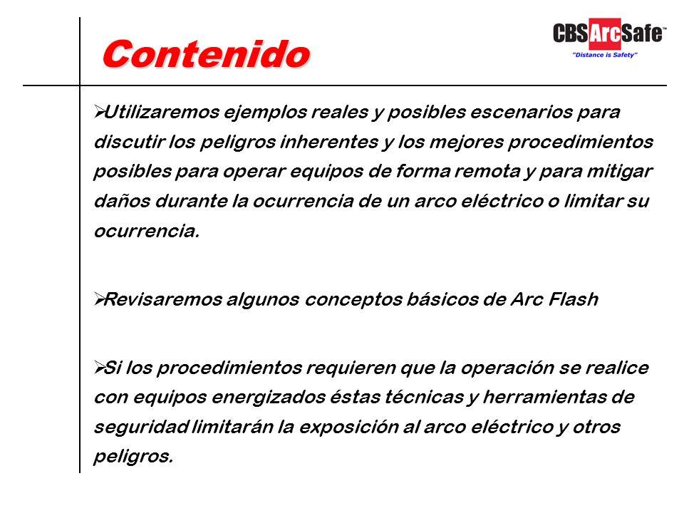 Mitigación de Arc Flash Operación Remota en tableros de distribución metalclad para mitigar el peligro de exposición al arco eléctrico Ing. José M. Fe