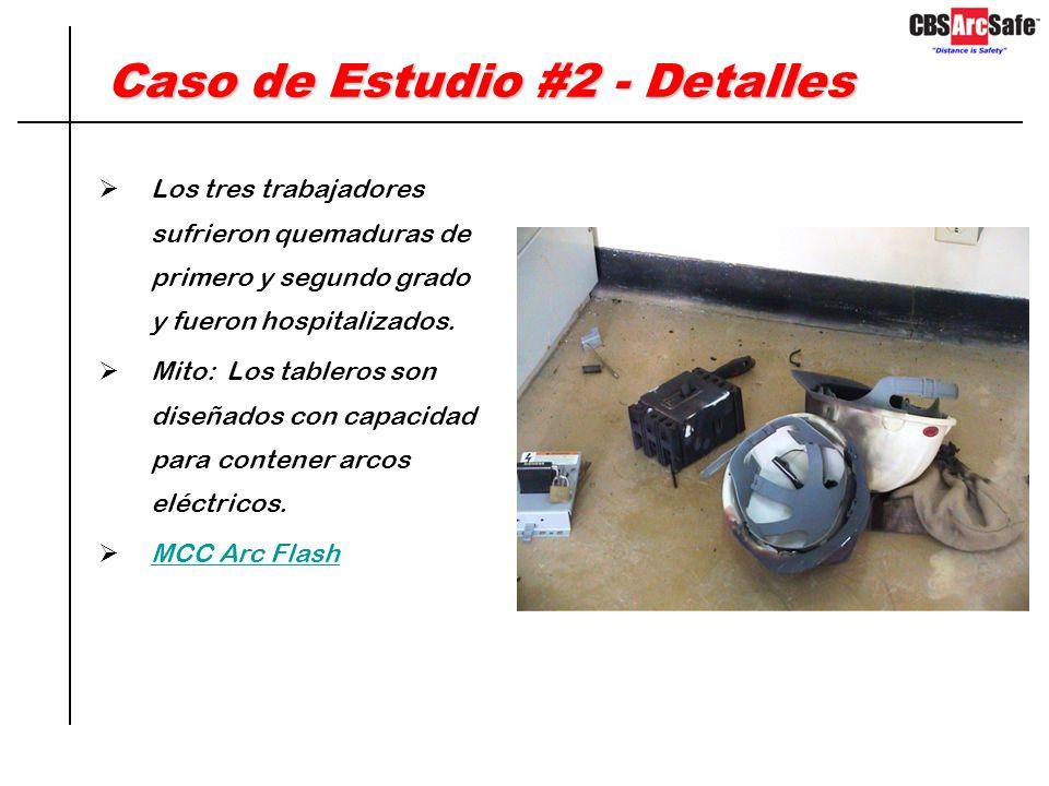 Caso de Estudio #2 Marzo 4, 2009, Jubail Project en Riyadh, Saudi Arabia Tres trabajadores estaban removiendo un interruptor de caja moldeada de 480 V