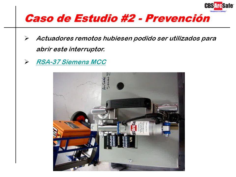 Caso de Estudio #2 - Prevención El sistema ha debido ser desenergizado para realizar esta tarea. Si no era posible desenergizar el tablero el bucket o