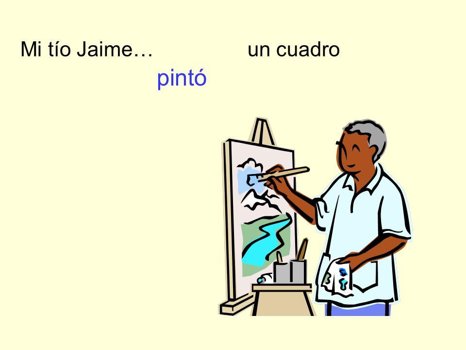 Mi tío Jaime… un cuadro pintó