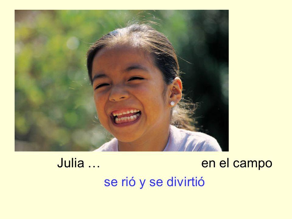 Julia … en el campo se rió y se divirtió
