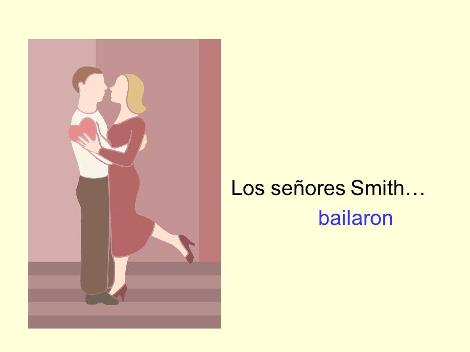 Los señores Smith… bailaron