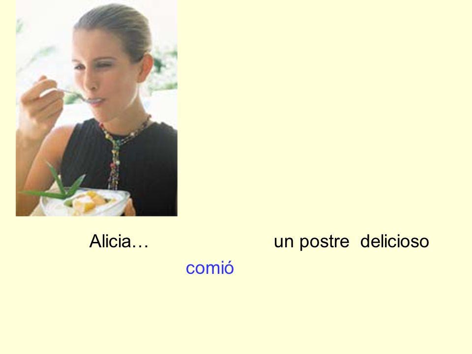 Alicia… un postre delicioso comió