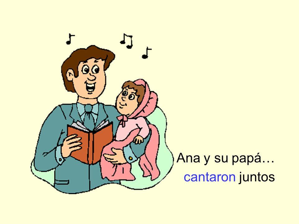 Ana y su papá… cantaron juntos