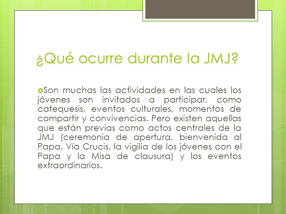 ¿Qué ocurre durante la JMJ? Son muchas las actividades en las cuales los jóvenes son invitados a participar, como catequesis, eventos culturales, mome