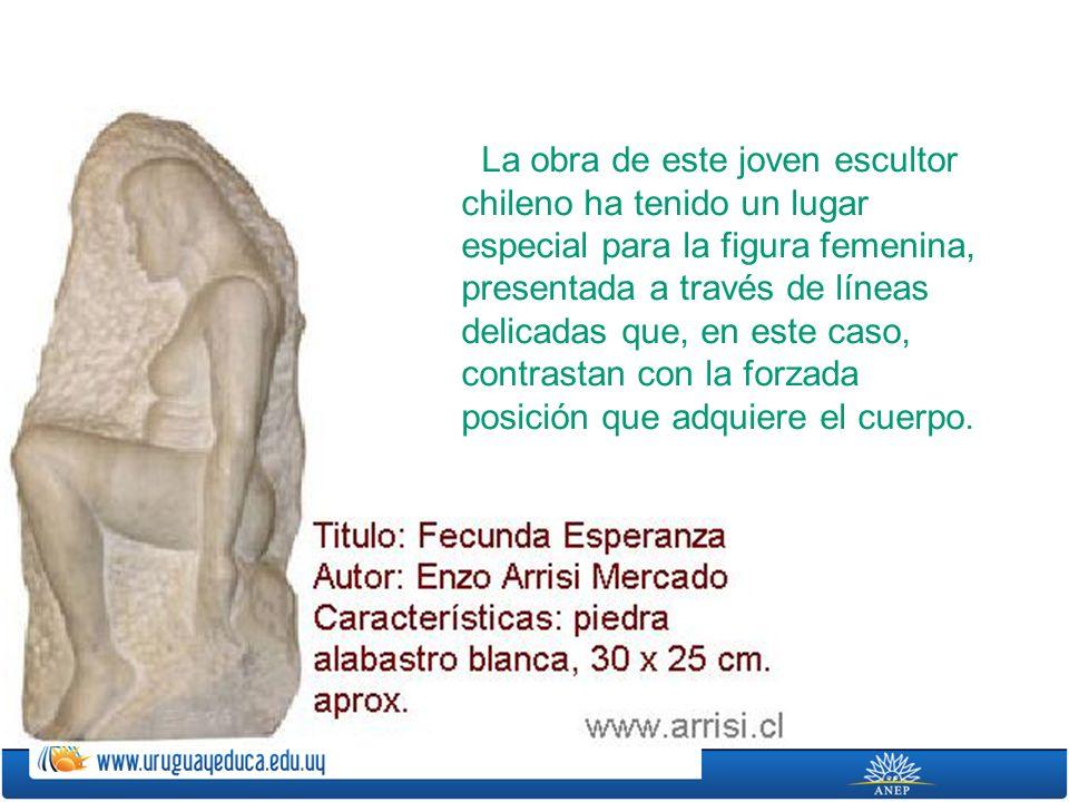 La obra de este joven escultor chileno ha tenido un lugar especial para la figura femenina, presentada a través de líneas delicadas que, en este caso, contrastan con la forzada posición que adquiere el cuerpo.
