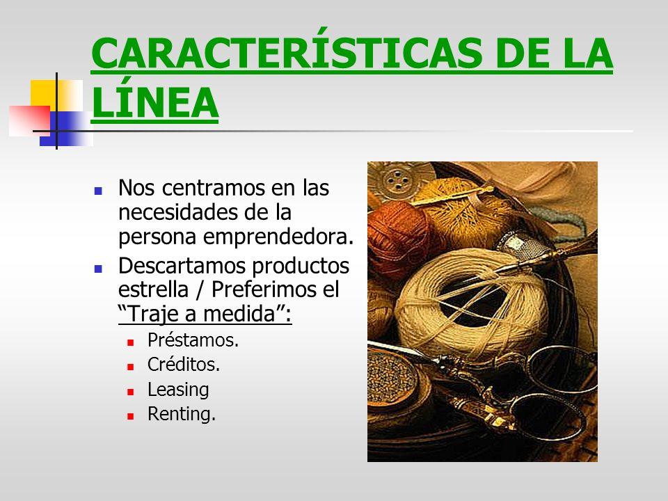CARACTERÍSTICAS DE LA LÍNEA Compatibilidad con líneas Ico, préstamos bonificados, ayudas autoempleo...