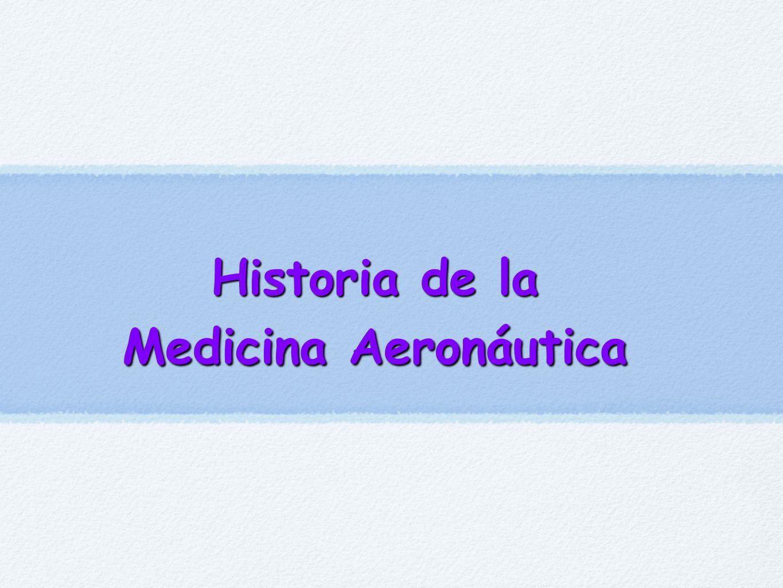 Historia de la Medicina Aeronáutica