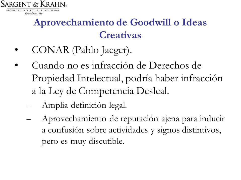 Aprovechamiento de Goodwill o Ideas Creativas CONAR (Pablo Jaeger). Cuando no es infracción de Derechos de Propiedad Intelectual, podría haber infracc