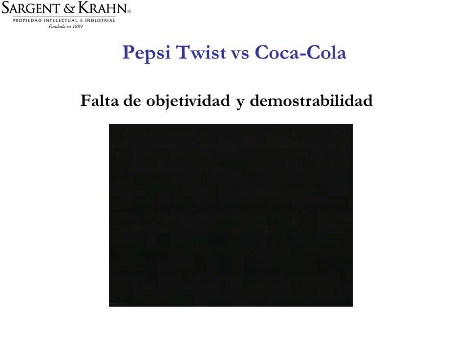 Pepsi Twist vs Coca-Cola Falta de objetividad y demostrabilidad