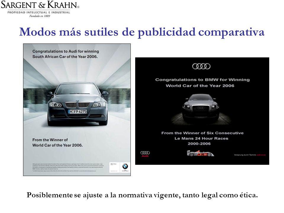 Modos más sutiles de publicidad comparativa Posiblemente se ajuste a la normativa vigente, tanto legal como ética.