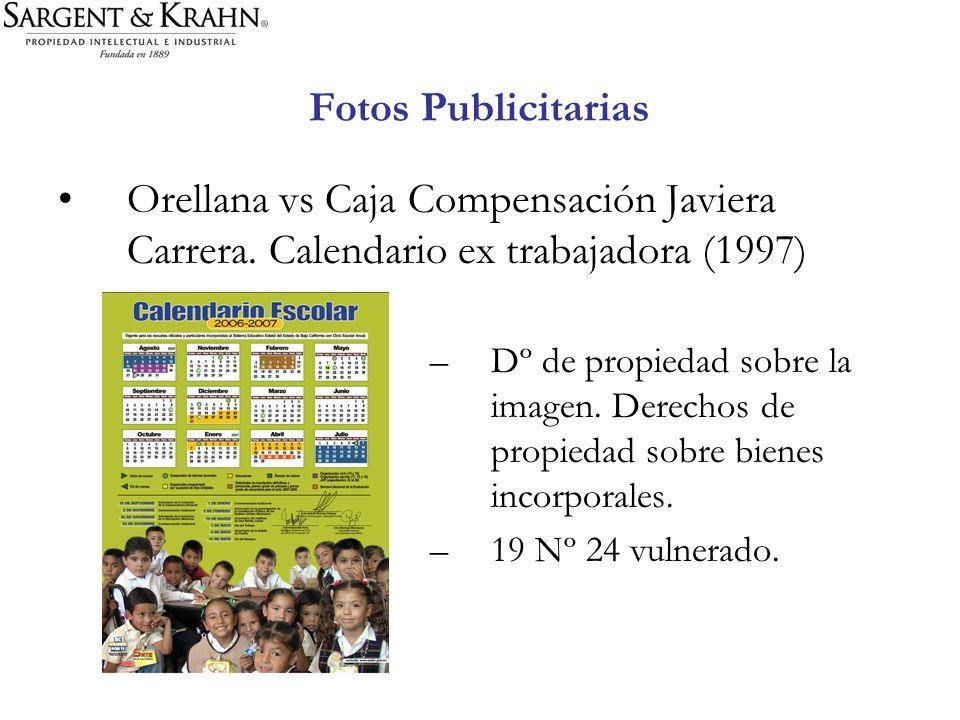 Fotos Publicitarias Orellana vs Caja Compensación Javiera Carrera. Calendario ex trabajadora (1997) –Dº de propiedad sobre la imagen. Derechos de prop