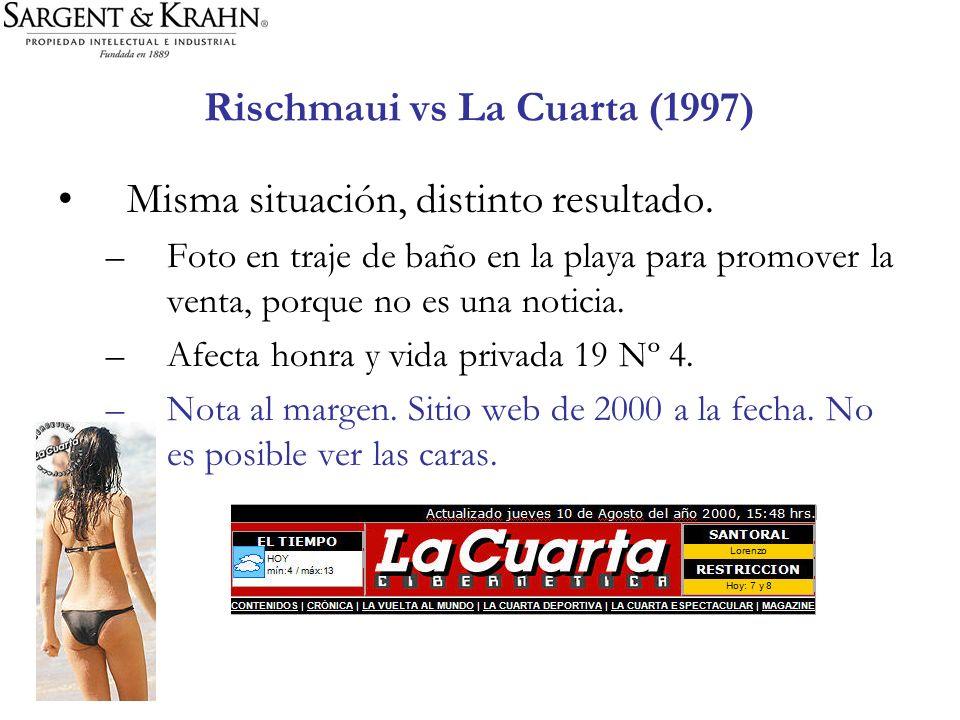 Rischmaui vs La Cuarta (1997) Misma situación, distinto resultado. –Foto en traje de baño en la playa para promover la venta, porque no es una noticia
