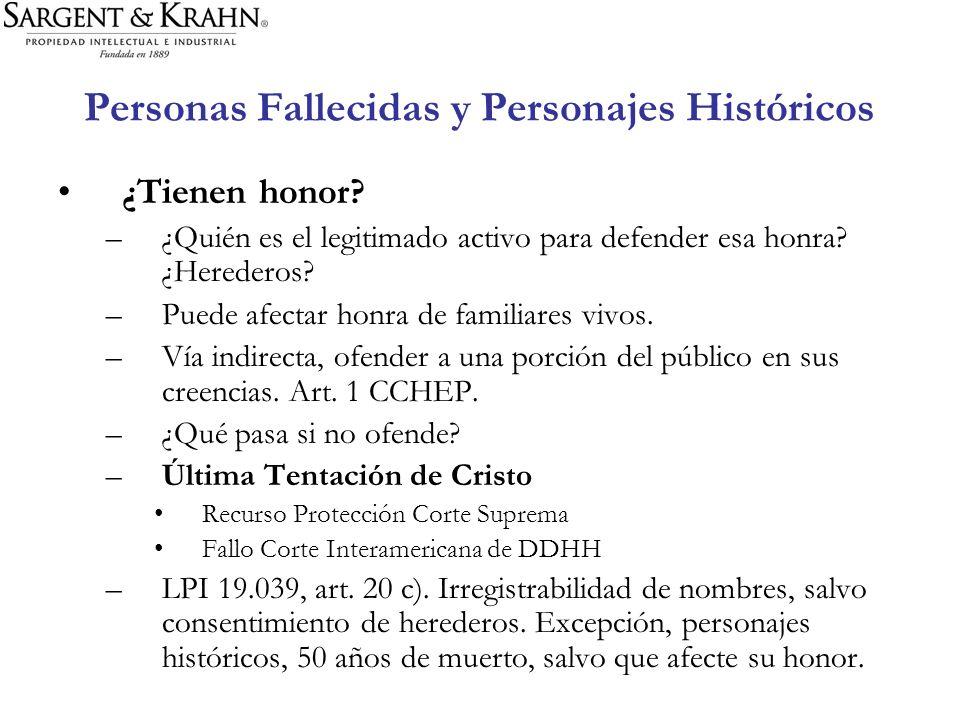 Personas Fallecidas y Personajes Históricos ¿Tienen honor? –¿Quién es el legitimado activo para defender esa honra? ¿Herederos? –Puede afectar honra d