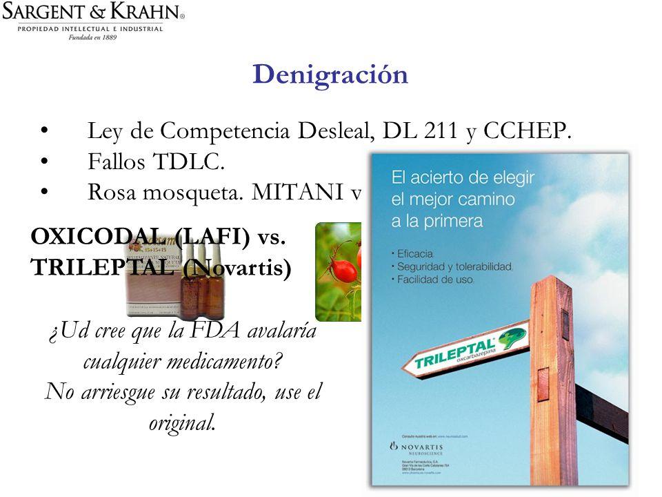Denigración Ley de Competencia Desleal, DL 211 y CCHEP. Fallos TDLC. Rosa mosqueta. MITANI vs COESAN OXICODAL (LAFI) vs. TRILEPTAL (Novartis) ¿Ud cree