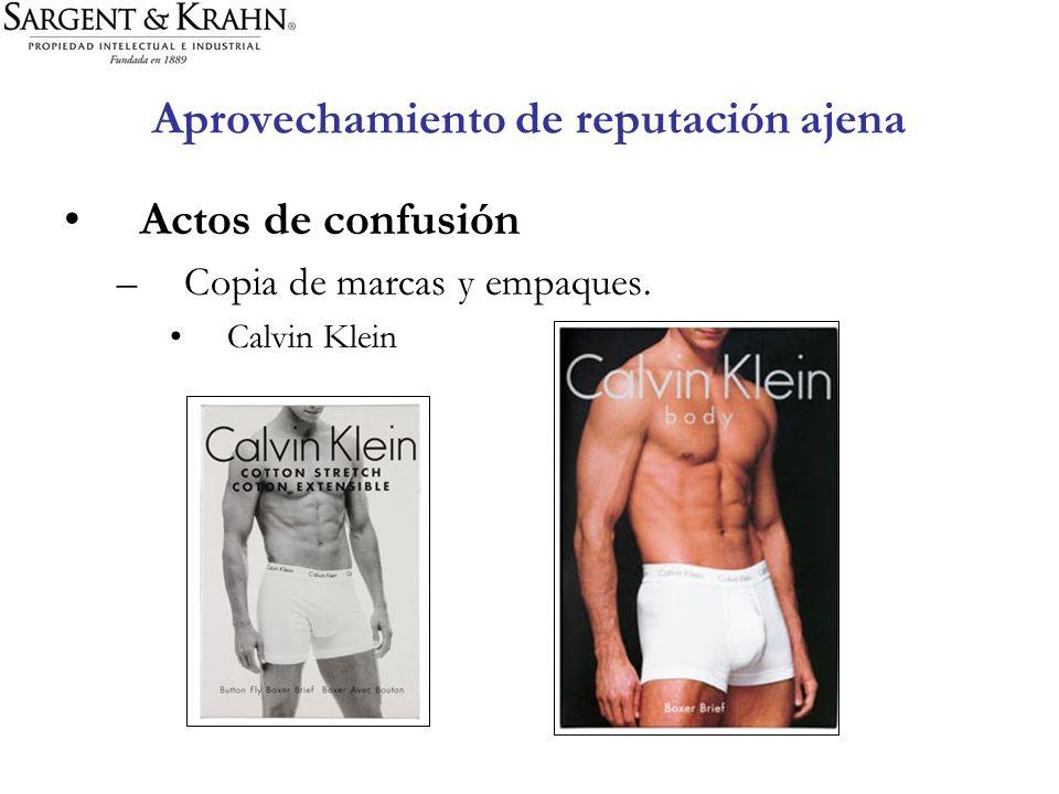 Aprovechamiento de reputación ajena Actos de confusión –Copia de marcas y empaques. Calvin Klein