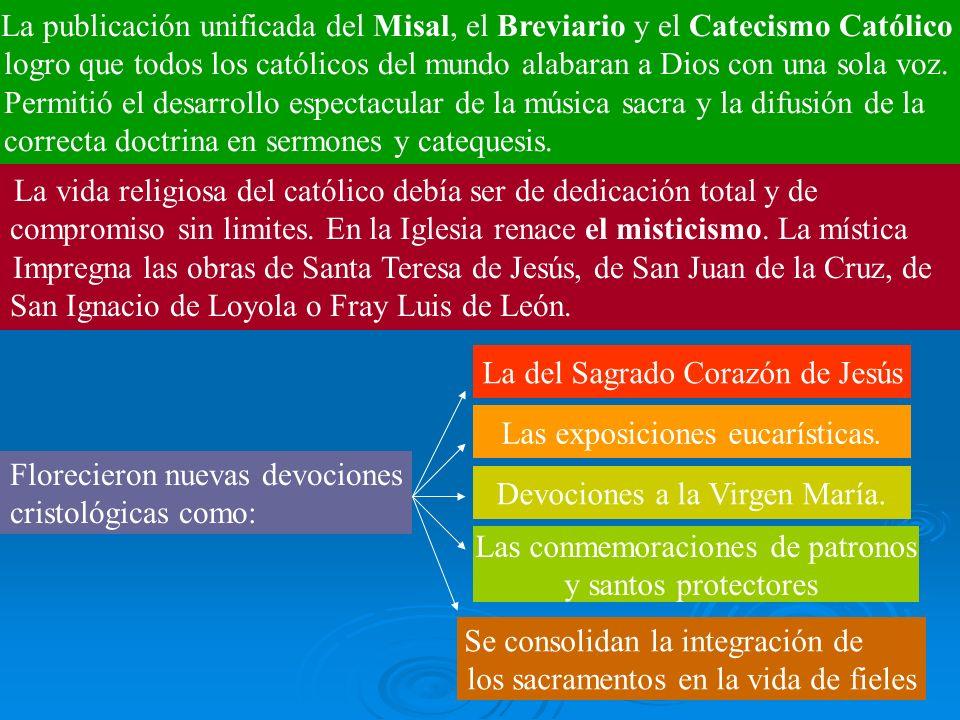 La publicación unificada del Misal, el Breviario y el Catecismo Católico logro que todos los católicos del mundo alabaran a Dios con una sola voz. Per