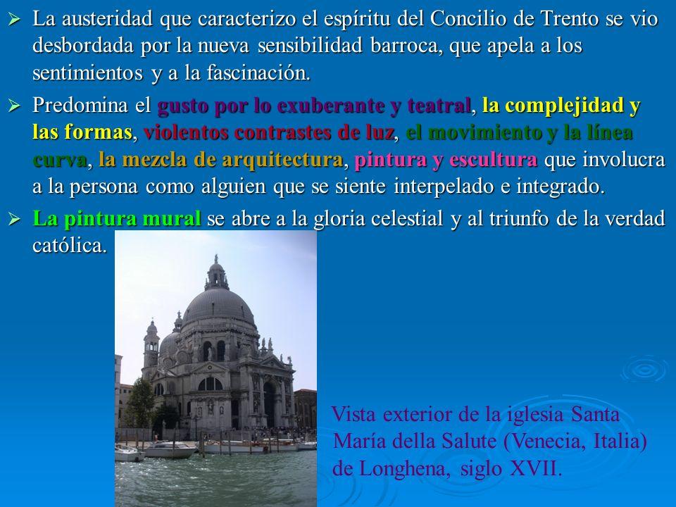 La austeridad que caracterizo el espíritu del Concilio de Trento se vio desbordada por la nueva sensibilidad barroca, que apela a los sentimientos y a la fascinación.