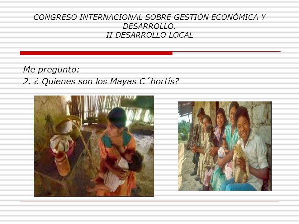 CONGRESO INTERNACIONAL SOBRE GESTIÓN ECONÓMICA Y DESARROLLO. II DESARROLLO LOCAL Y socialmente, la extrema derecha guatemalteca, se manifiesta a favor