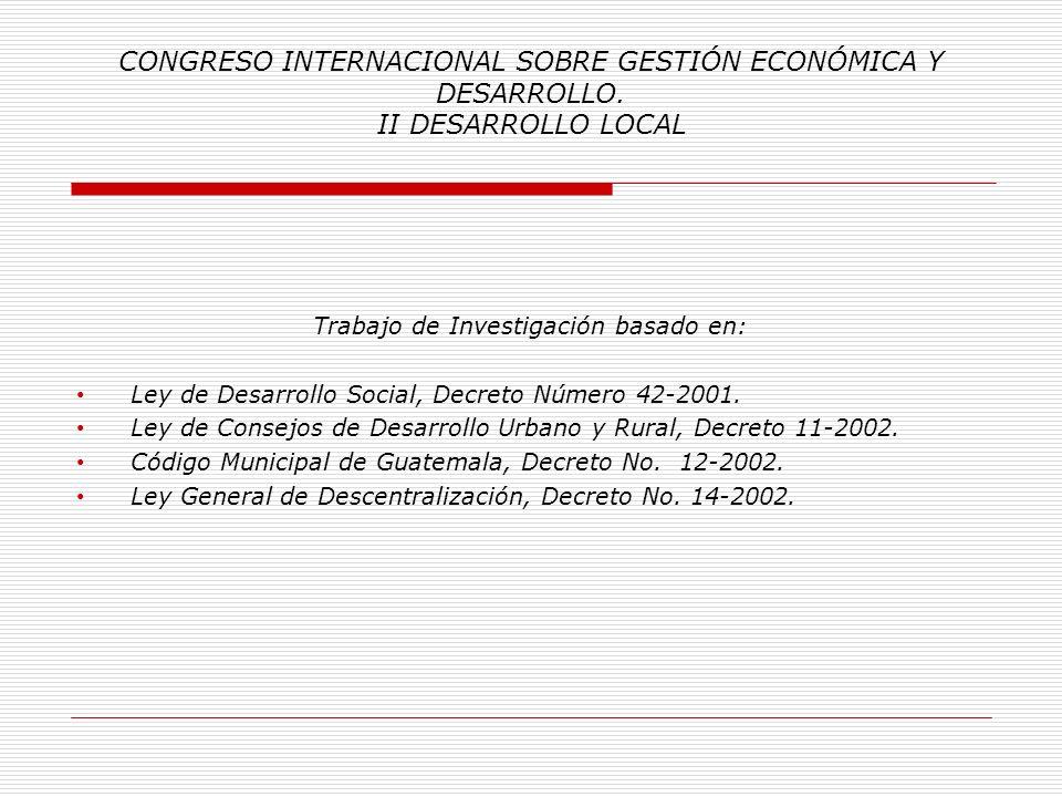 CONGRESO INTERNACIONAL SOBRE GESTIÓN ECONÓMICA Y DESARROLLO. II DESARROLLO LOCAL La Habana, Cuba, 2013. Implementación de un Modelo de Formación y Cap