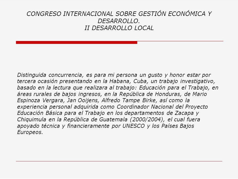 CONGRESO INTERNACIONAL SOBRE GESTIÓN ECONÓMICA Y DESARROLLO. II DESARROLLO LOCAL
