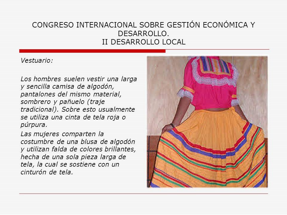 CONGRESO INTERNACIONAL SOBRE GESTIÓN ECONÓMICA Y DESARROLLO. II DESARROLLO LOCAL Música: Entre sus instrumentos musicales tradicionales, se encuentran