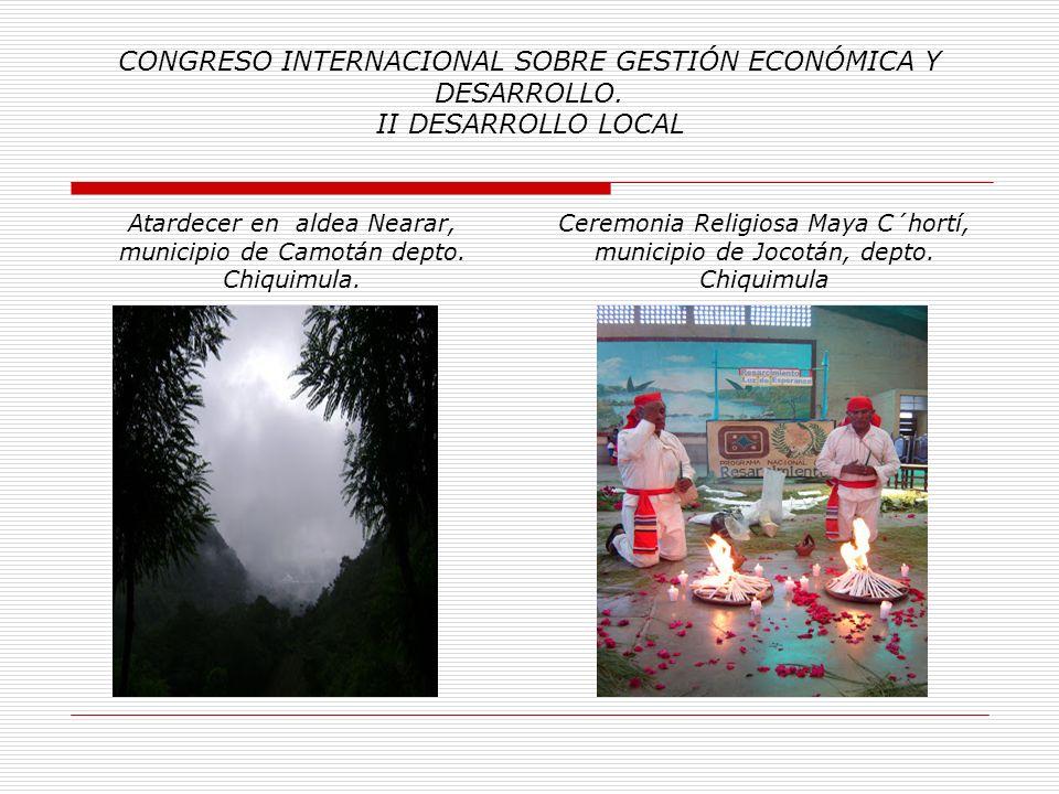 CONGRESO INTERNACIONAL SOBRE GESTIÓN ECONÓMICA Y DESARROLLO. II DESARROLLO LOCAL Anexo No 2: Índice Fotográfico