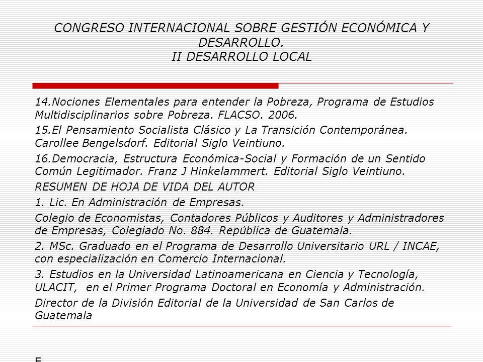 CONGRESO INTERNACIONAL SOBRE GESTIÓN ECONÓMICA Y DESARROLLO. II DESARROLLO LOCAL 7.Secretaría de Coordinación Ejecutiva de la Presidencia. Presidencia