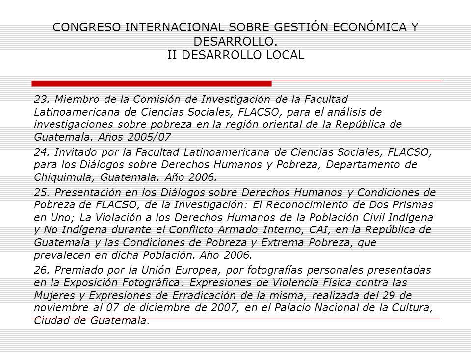 CONGRESO INTERNACIONAL SOBRE GESTIÓN ECONÓMICA Y DESARROLLO. II DESARROLLO LOCAL 16. Delegado Departamental del Fondo de Inversión Social, FIS, Depart