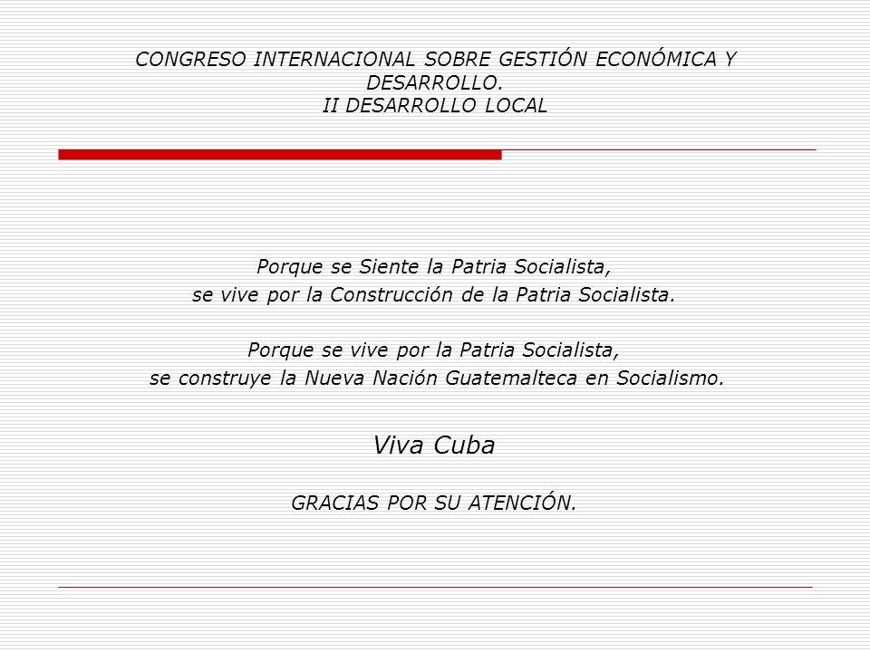 CONGRESO INTERNACIONAL SOBRE GESTIÓN ECONÓMICA Y DESARROLLO. II DESARROLLO LOCAL 32. Ponencia seleccionada por la Fundación Madres de la Plaza de Mayo