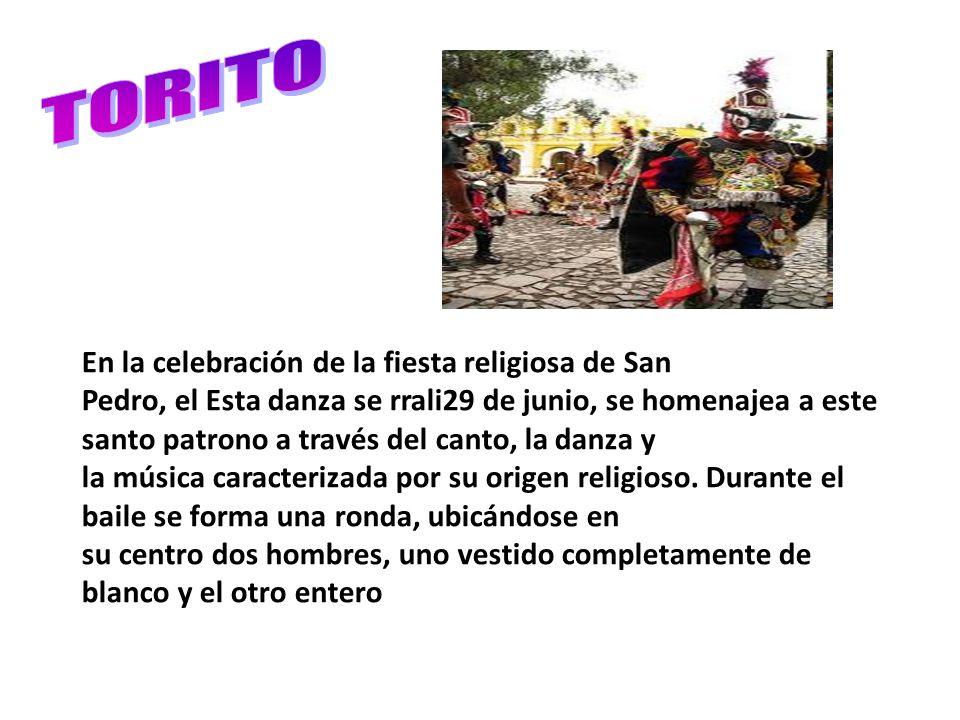 En la celebración de la fiesta religiosa de San Pedro, el Esta danza se rrali29 de junio, se homenajea a este santo patrono a través del canto, la dan