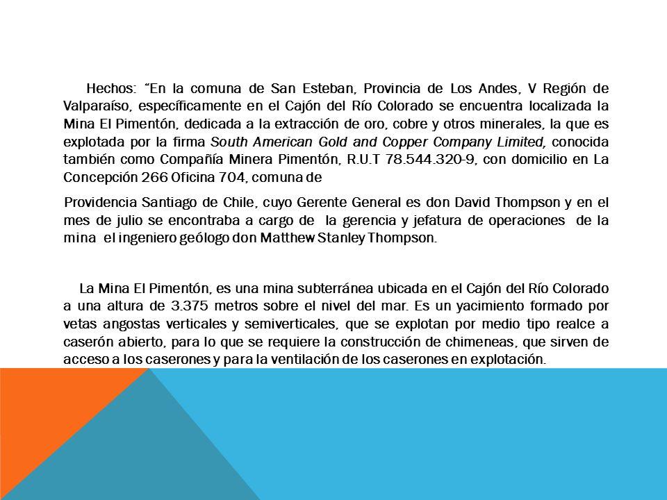 Hechos: En la comuna de San Esteban, Provincia de Los Andes, V Región de Valparaíso, específicamente en el Cajón del Río Colorado se encuentra localiz