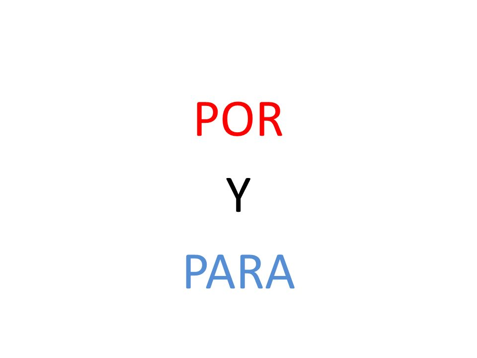 USE POR to mean: By, through, along, by means of..