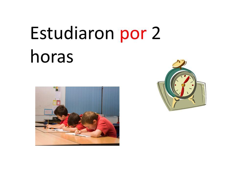 Estudiaron por 2 horas