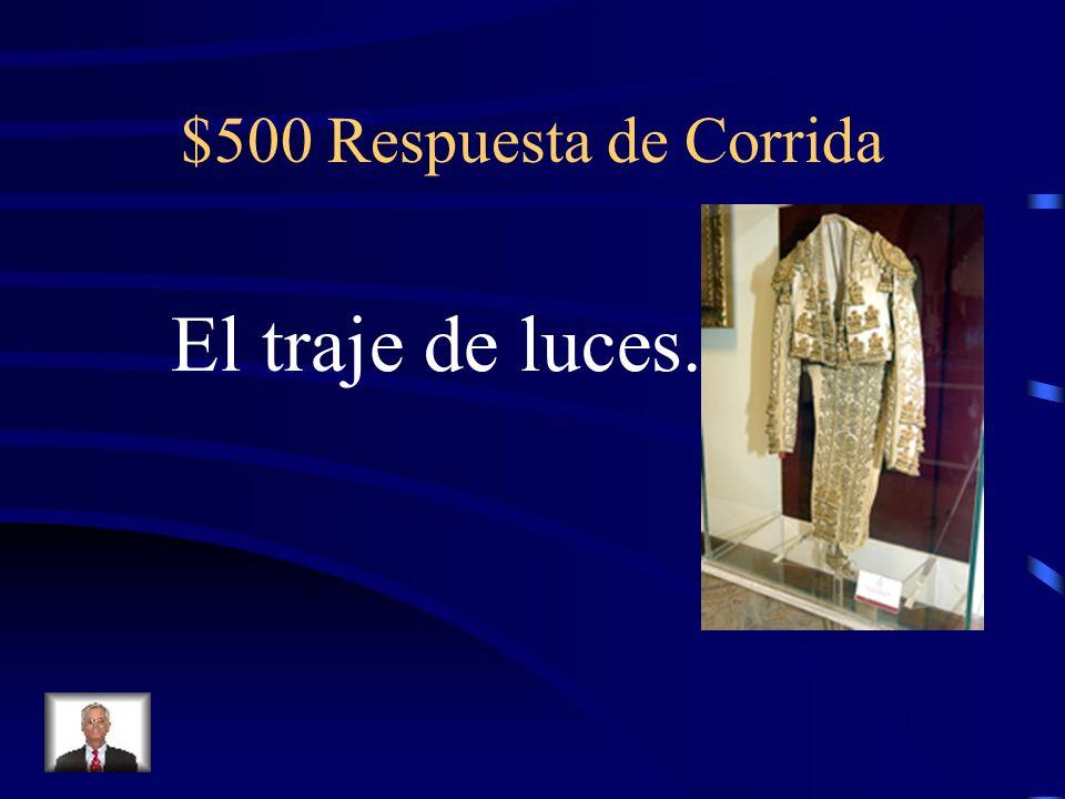 $500 Pregunta de Corrida ¿Qué lleva el matador?
