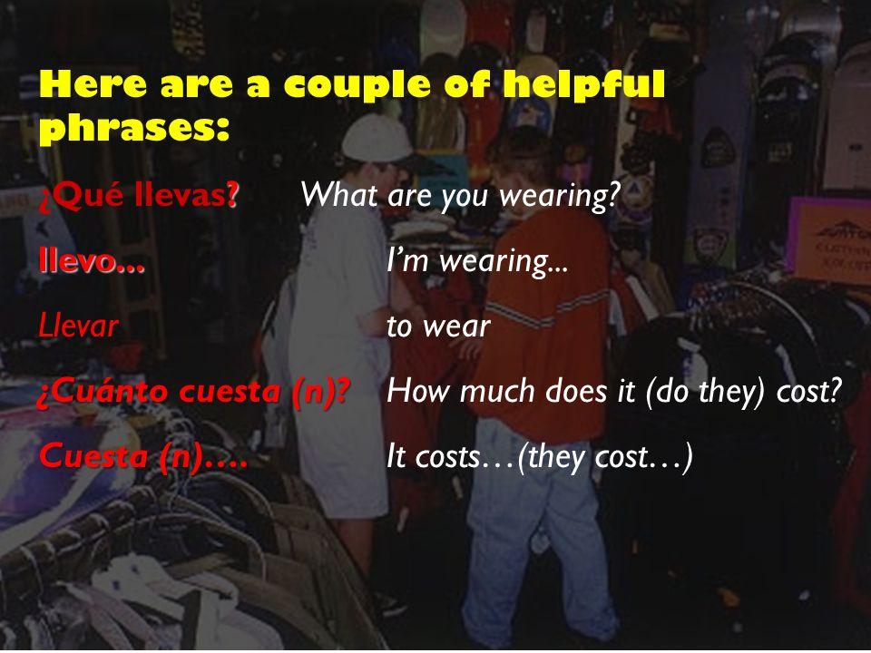 To describe clothing…..