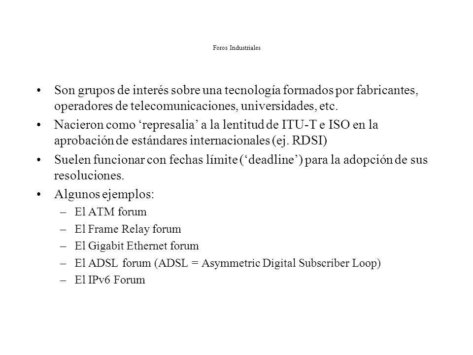 Algunos estándares Internet Estándar Internet: –RFC 791: IPv4 –RFC 793: TCP –RFC 826: ARP Estándar Borrador –RFC 2131: DHCP –RFC 2460: IPv6 Estándar P