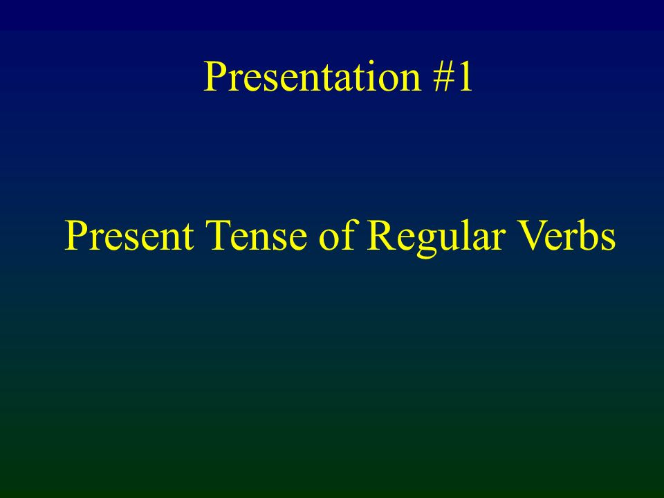 habl com vivhablas comes vives The stem of the verb is formed by removing -ar / -er/ or -ir from the infinitive form of the verb.