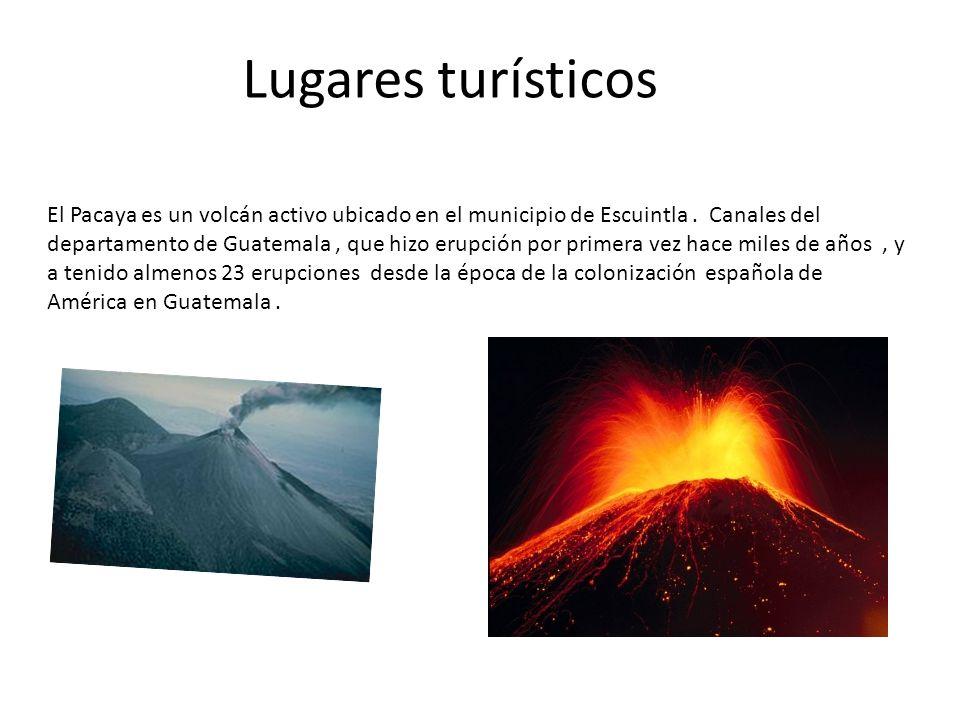 El Pacaya es un volcán activo ubicado en el municipio de Escuintla.