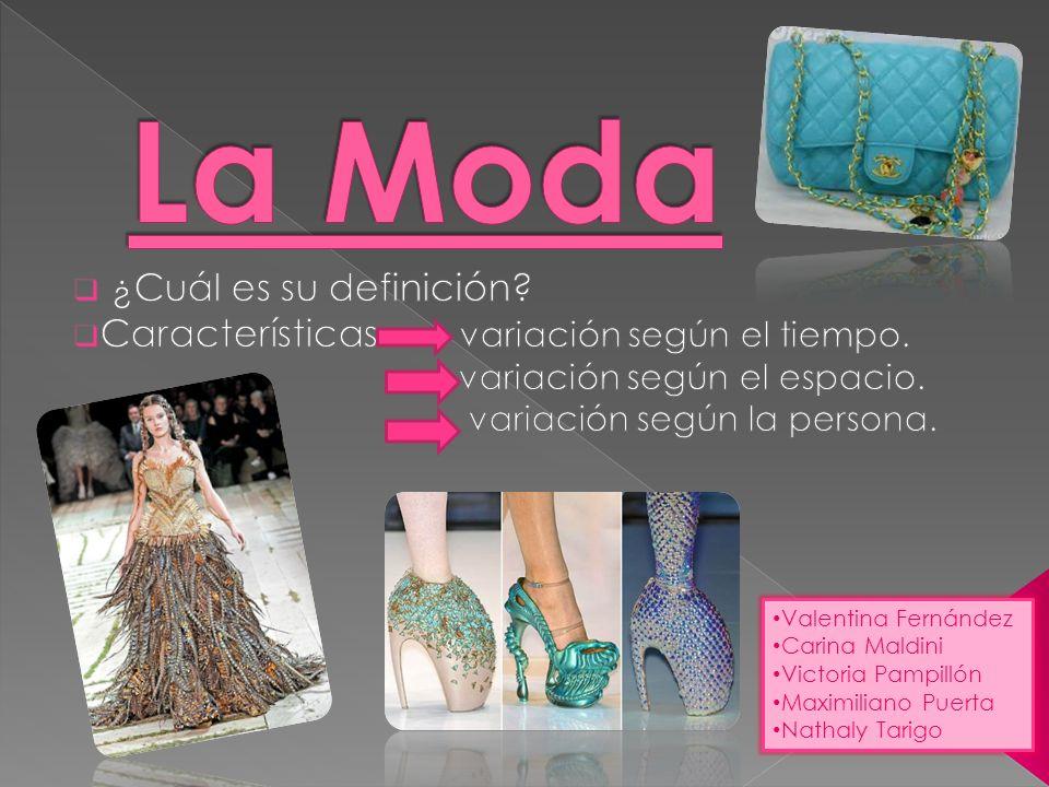 La moda refiere a todos los estilos (en el caso de vestimenta, hablamos de tipo de telas,cortes, estampados, colores, etc.)que prevalecen en un momento y lugar dado.