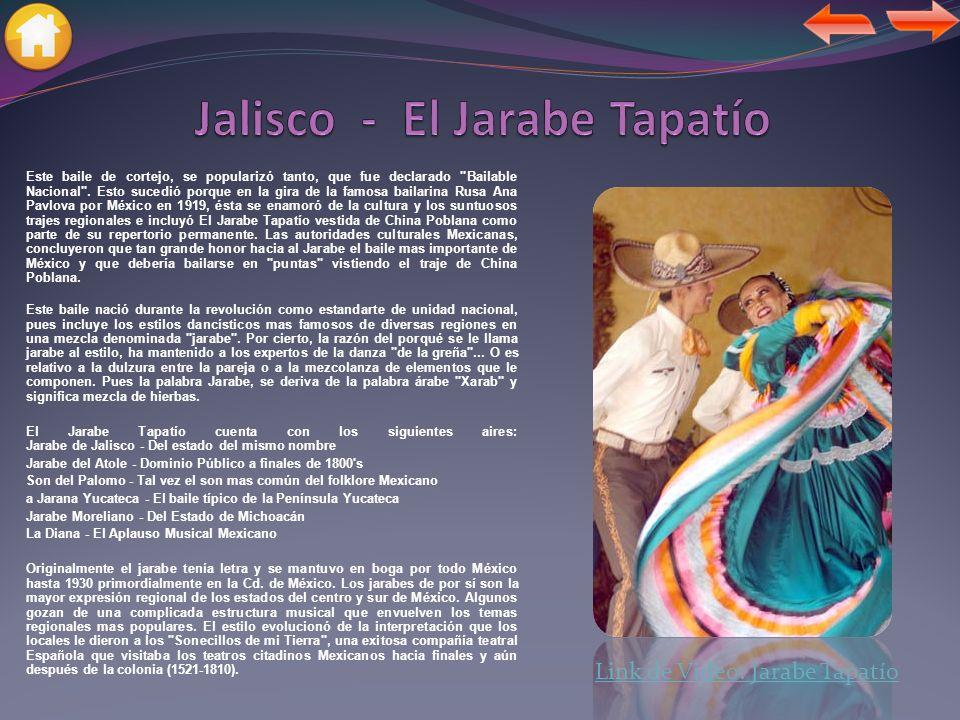 Este baile de cortejo, se popularizó tanto, que fue declarado Bailable Nacional .