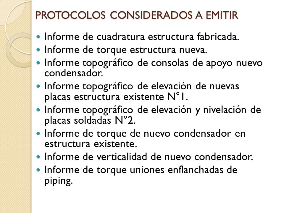 PROTOCOLOS CONSIDERADOS A EMITIR Informe de cuadratura estructura fabricada.