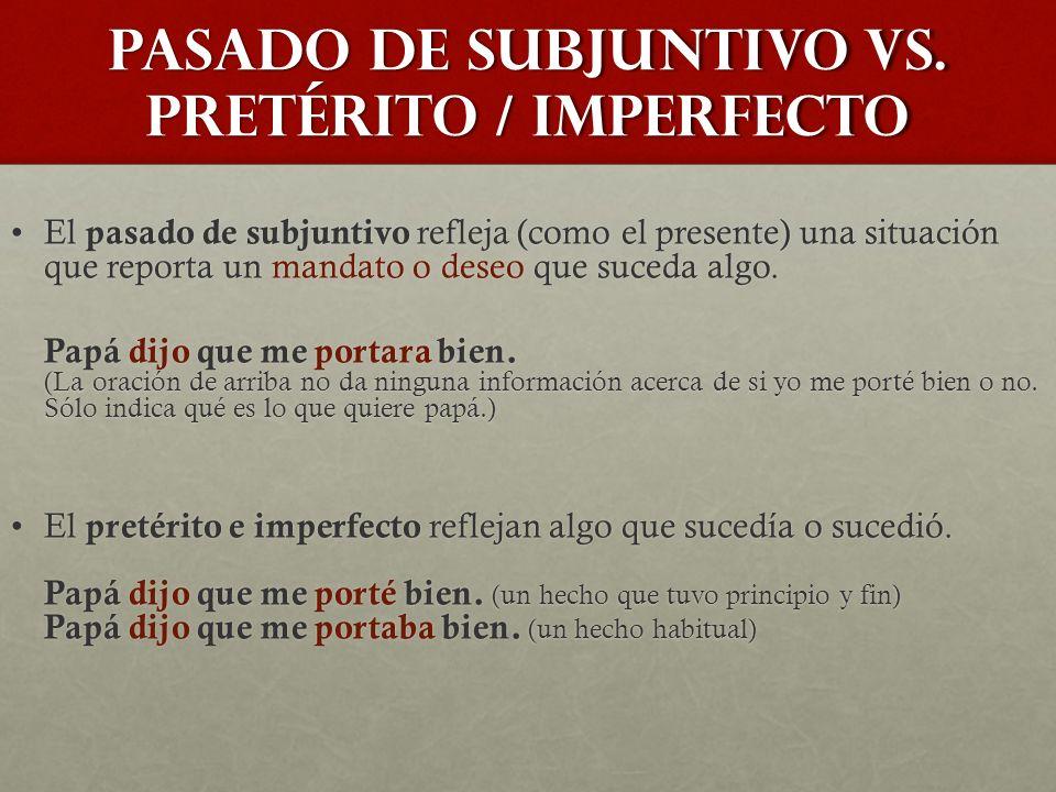 pasado de subjuntivo vs.