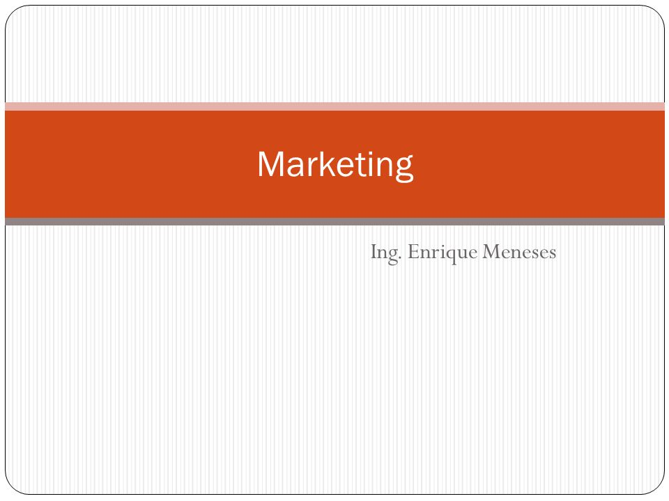 Ing. Enrique Meneses Marketing