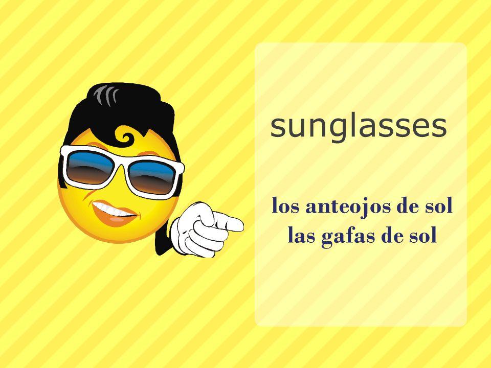 los anteojos de sol las gafas de sol sunglasses