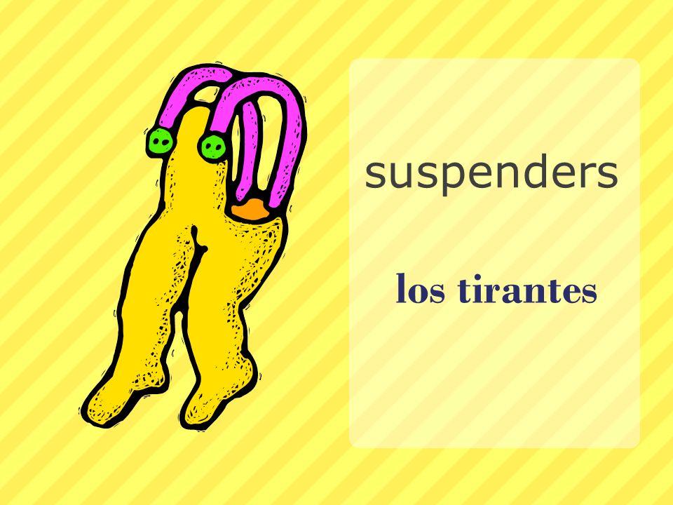 los tirantes suspenders
